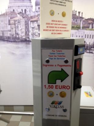 1.50 EURO TO USE THE PUBLIC BATHROOM (($1.75)